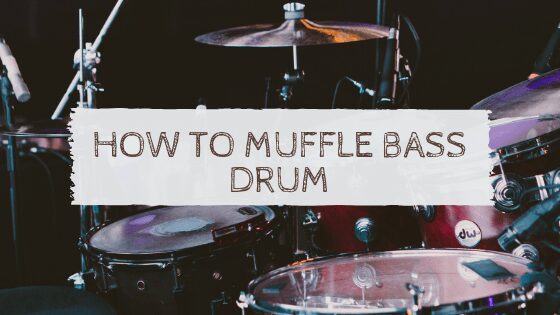 How to Muffle Bass Drum