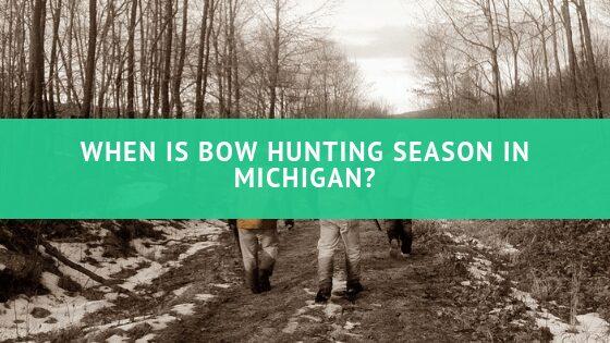 When is bow hunting season in Michigan